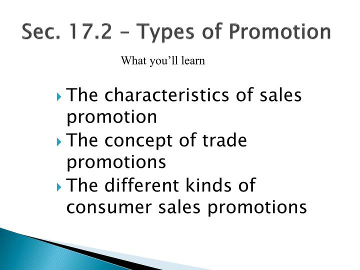 Sec. 17.2 – Types of Promotion