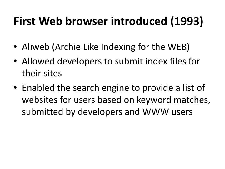 First Web browser introduced (1993)