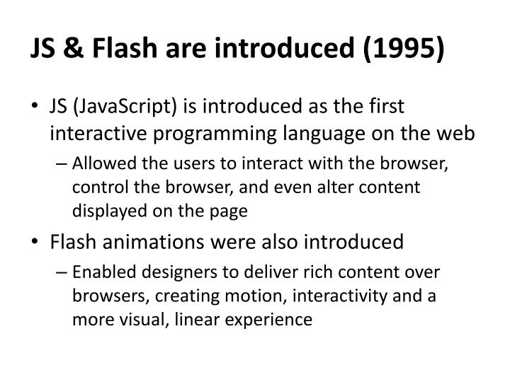 JS & Flash are introduced (1995)