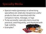 specialty media
