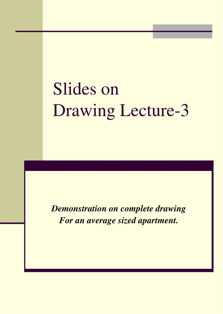 slides on drawing lecture 3