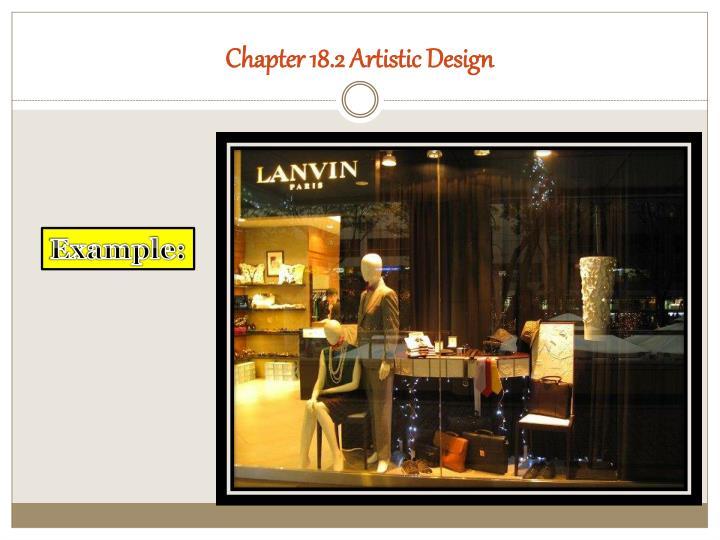 Chapter 18.2 Artistic Design