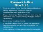 homework to date slide 2 of 3
