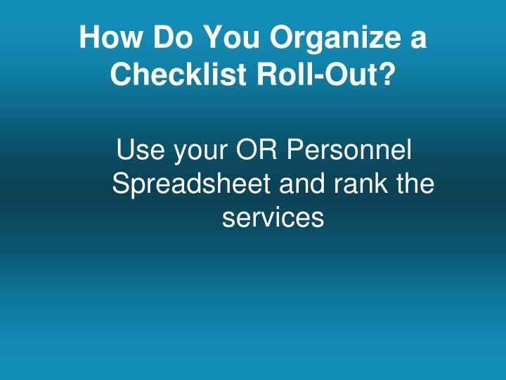 How Do You Organize a Checklist Roll-Out?