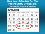 mark your calendars for the patient safety symposium columbia south carolina
