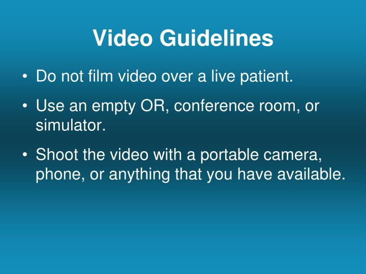 Video Guidelines