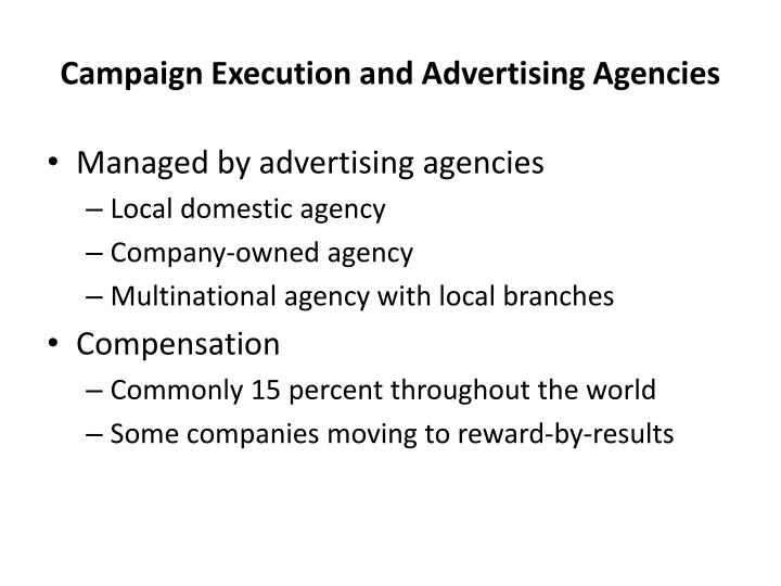 Campaign Execution and Advertising Agencies
