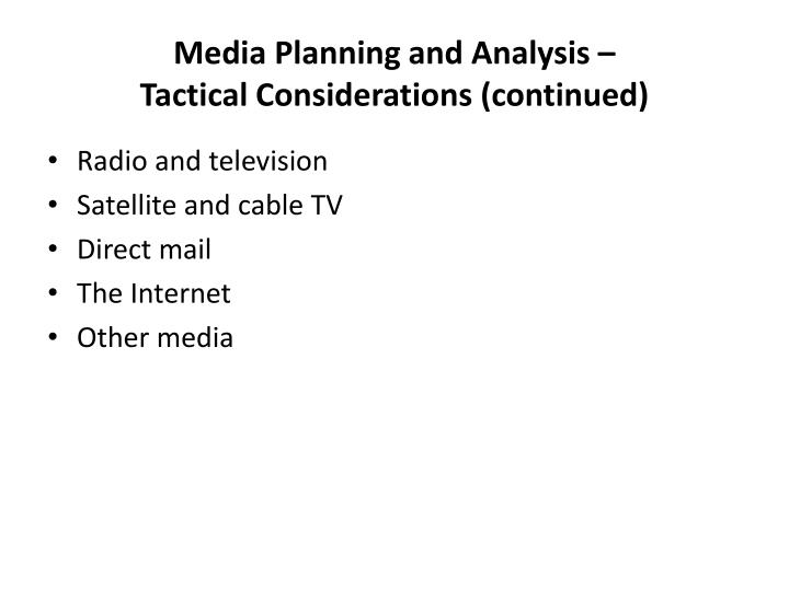 Media Planning and Analysis –