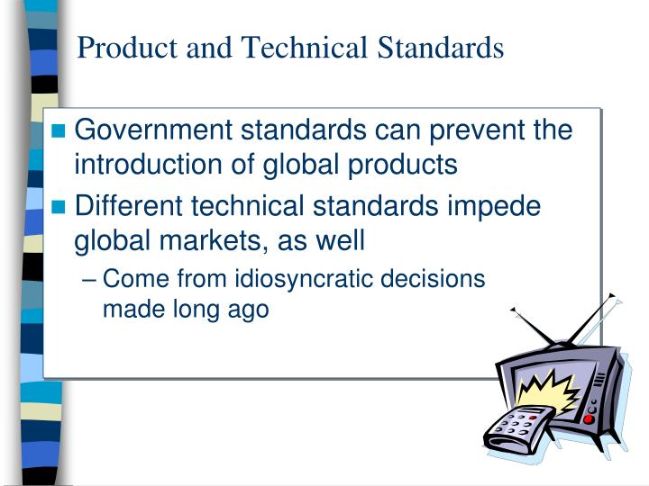Product and Technical Standards