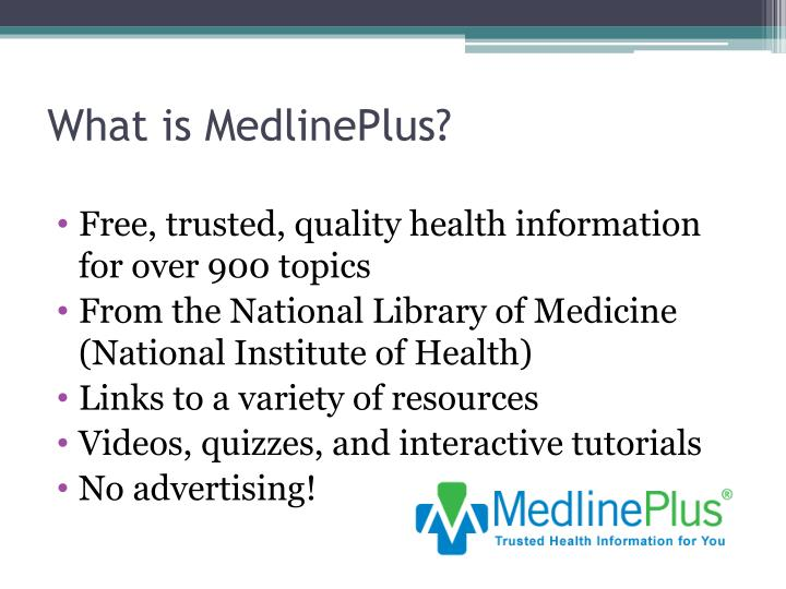 What is MedlinePlus?