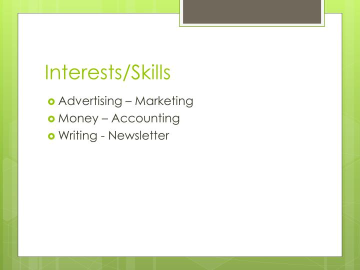 Interests/Skills