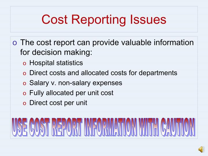 Cost Reporting Issues