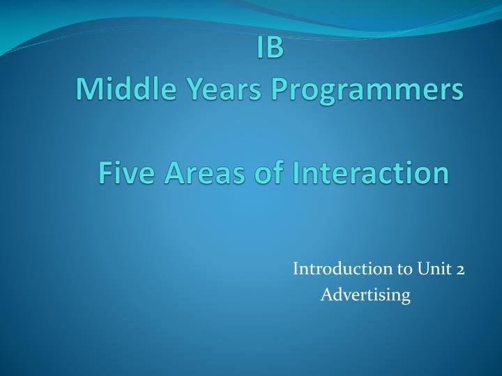 ib middle years programmers five areas of interaction