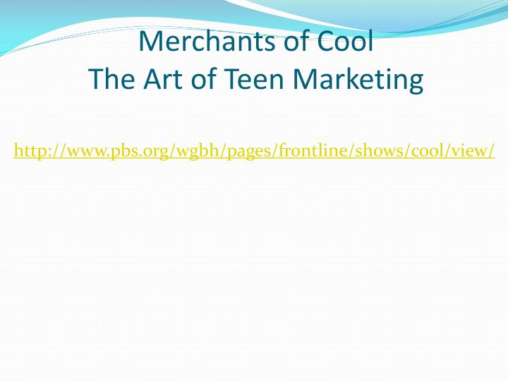 Merchants of Cool