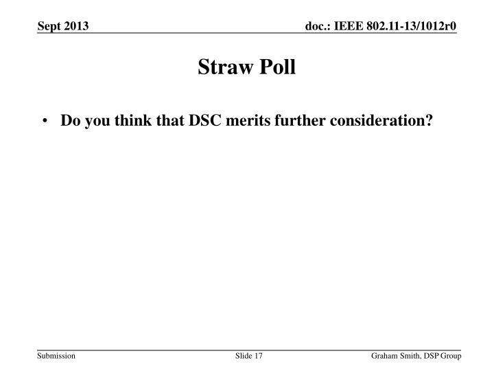 Do you think that DSC merits further consideration?