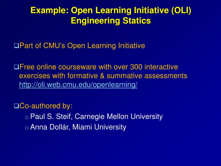 Example: Open Learning Initiative (OLI)