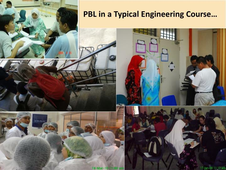 PBL in a Typical Engineering Course…