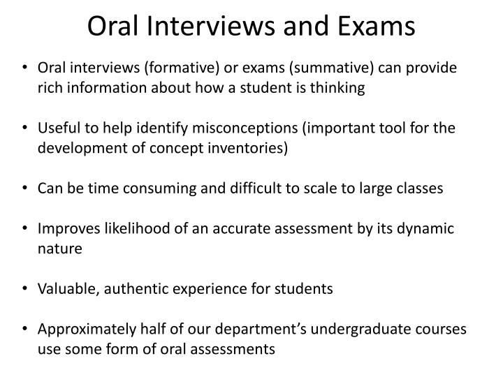 Oral Interviews and Exams