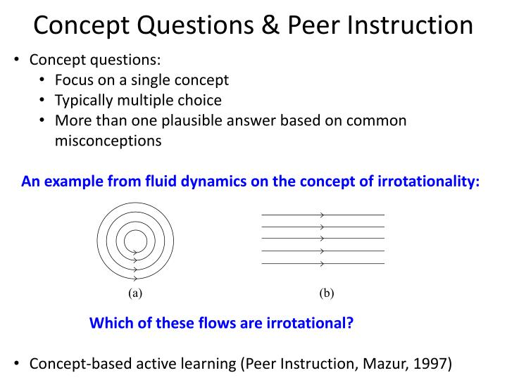 Concept Questions & Peer Instruction