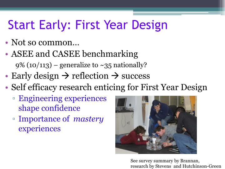 Start Early: First Year Design