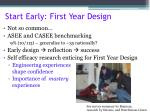 start early first year design