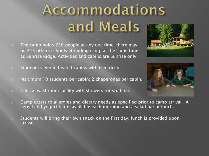 Accommodations and Meals