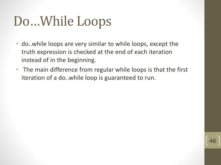 Do…While Loops