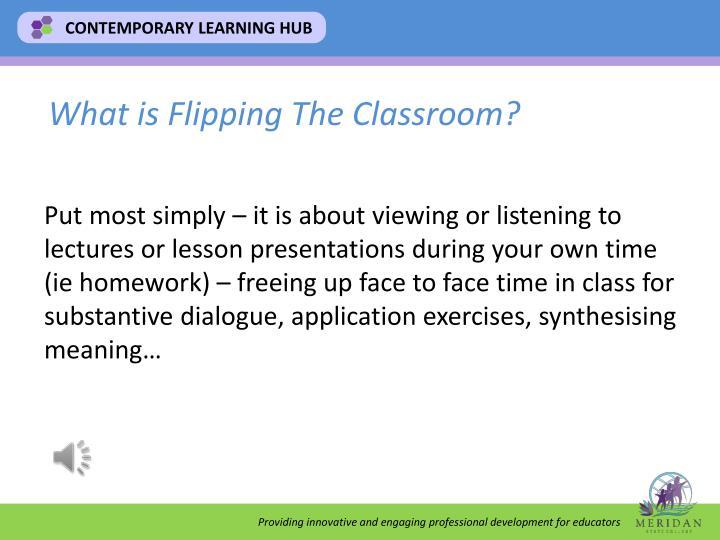 What is Flipping The Classroom?