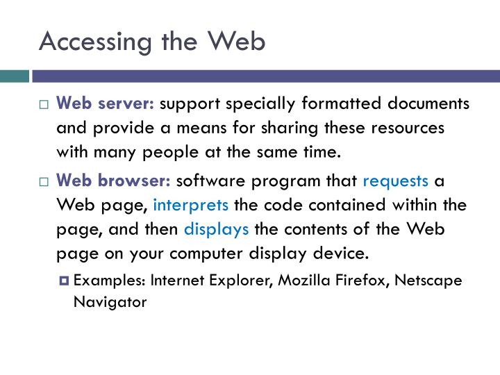 Accessing the Web