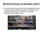 restrict hours of alcohol sales