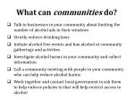 what can communities do