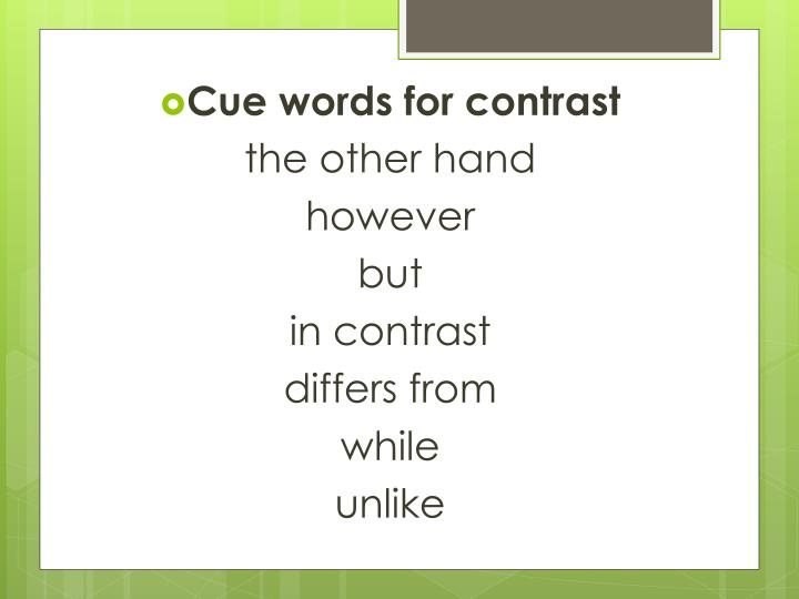 Cue words for contrast
