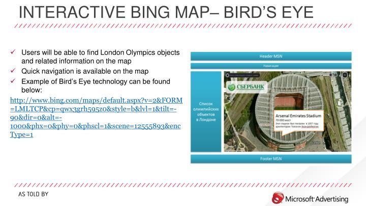 Interactive Bing Map– bird's eye
