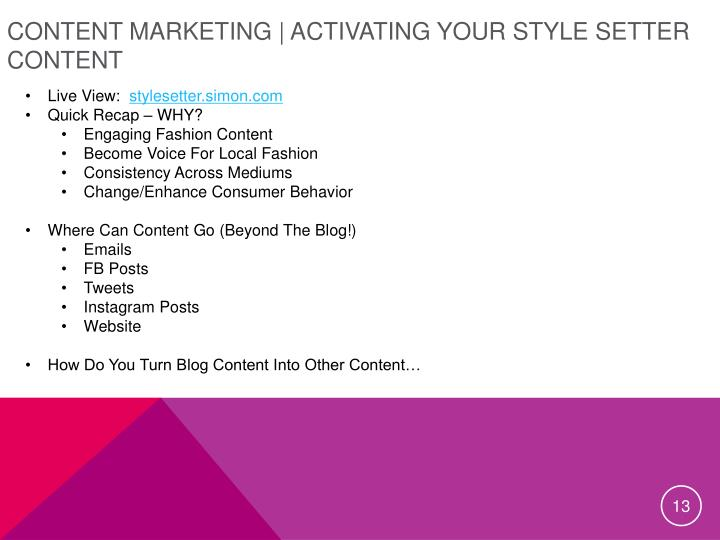 Content Marketing | Activating Your Style Setter Content