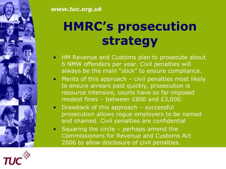HMRC's prosecution strategy