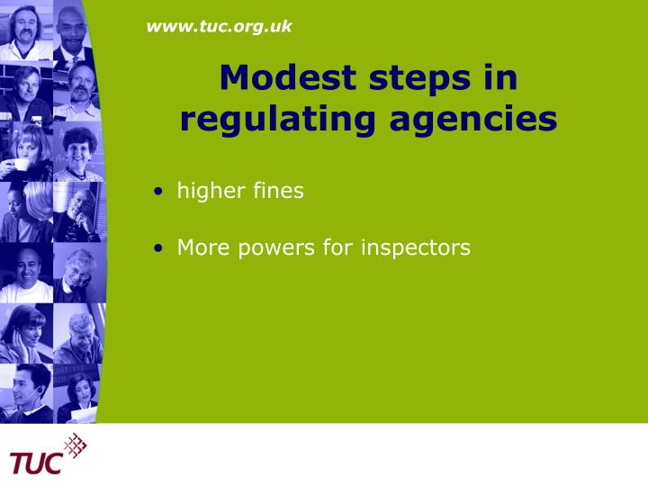 Modest steps in regulating agencies