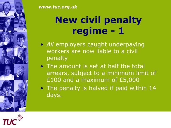 New civil penalty regime - 1
