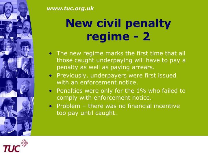 New civil penalty regime - 2