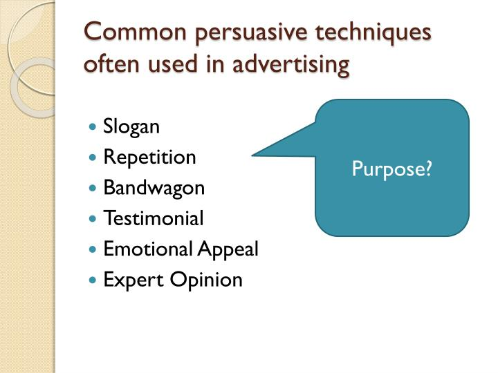 Common persuasive techniques often used in advertising