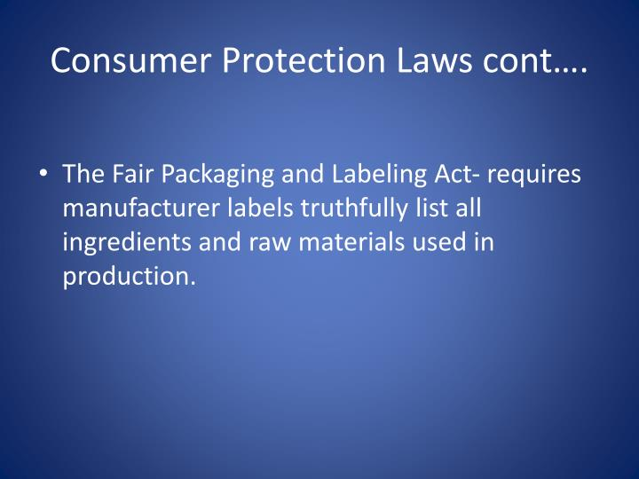 Consumer Protection Laws cont….