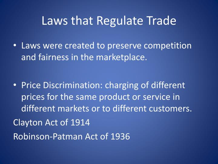Laws that Regulate Trade