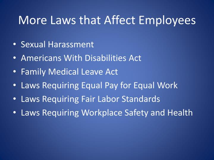 More Laws that Affect Employees