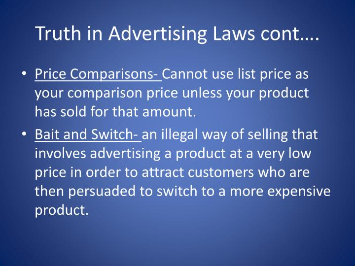Truth in Advertising Laws cont….