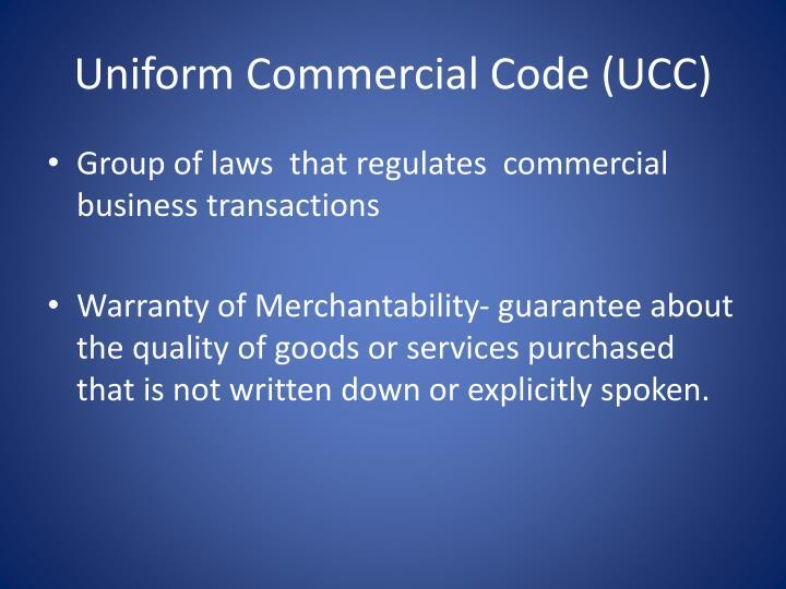 Uniform Commercial Code (UCC)