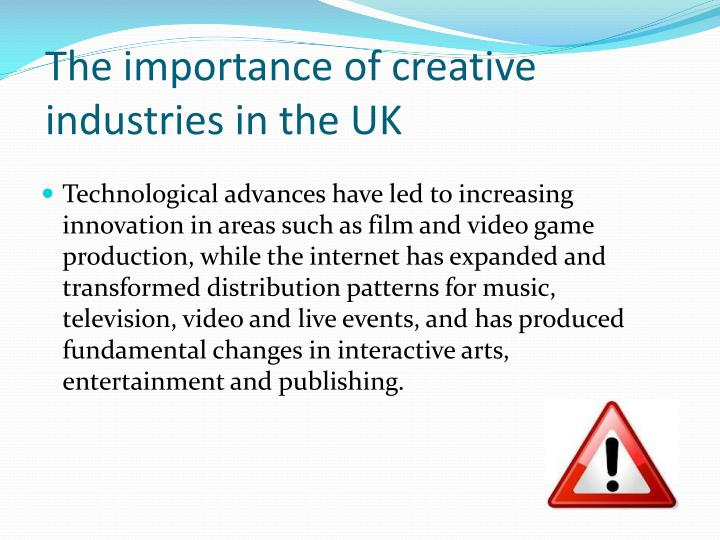 The importance of creative industries in the UK