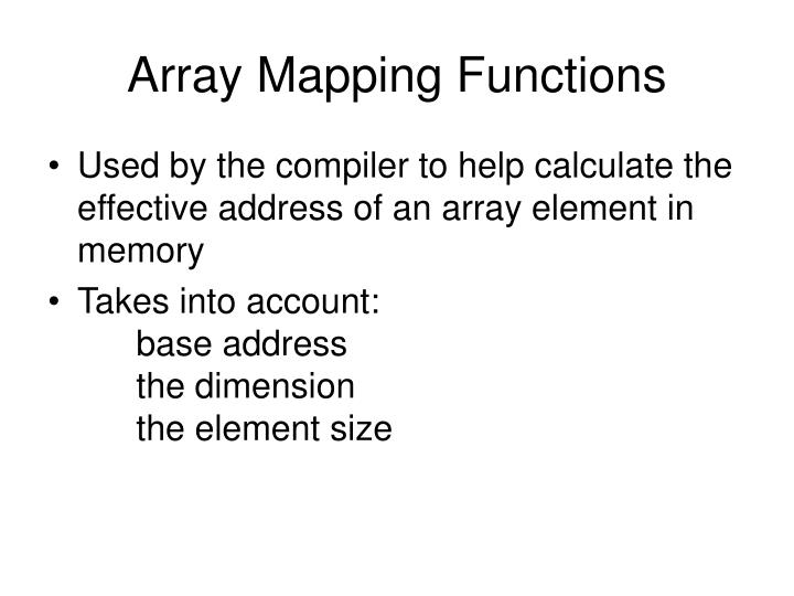 Array Mapping Functions
