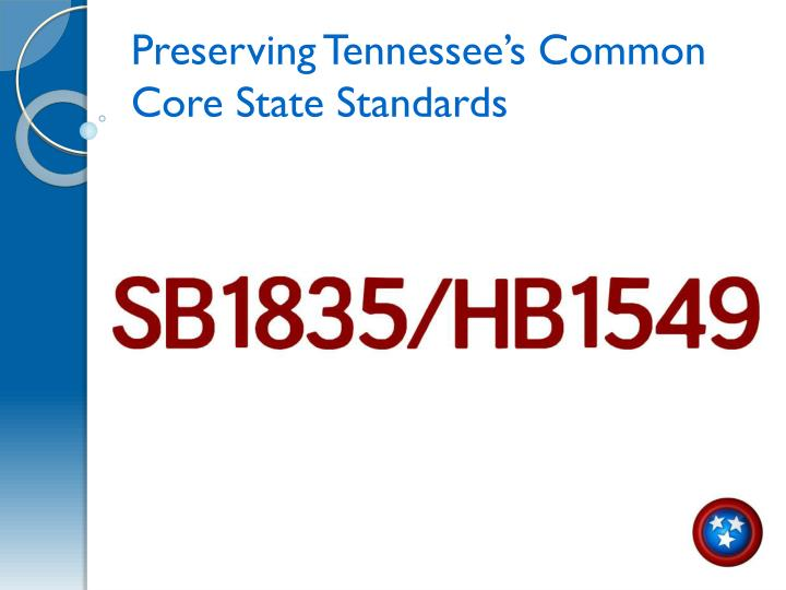 Preserving Tennessee's Common Core State Standards