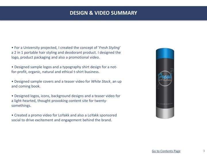 DESIGN & VIDEO SUMMARY