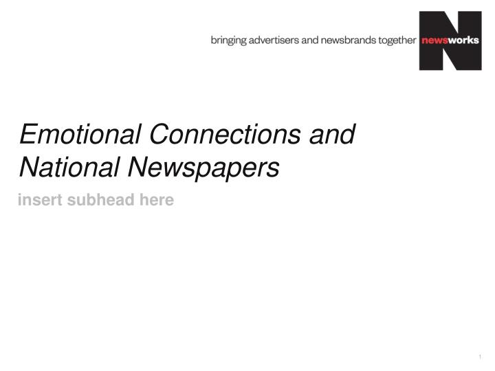 emotional connections and national newspapers