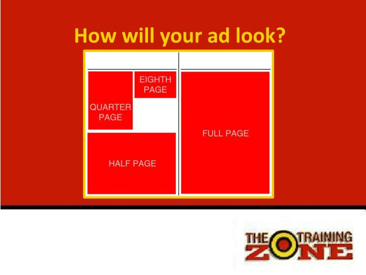 How will your ad look?